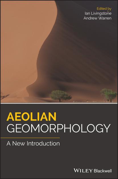 Группа авторов Aeolian Geomorphology группа авторов aufgehobene erschöpfung