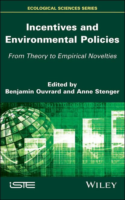 Фото - Группа авторов Incentives and Environmental Policies группа авторов manual of environmental microbiology