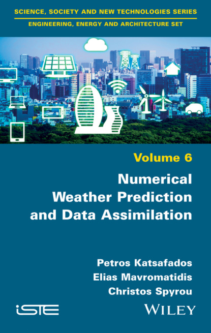 Фото - Petros Katsafados Numerical Weather Prediction and Data Assimilation robert paknys applied frequency domain electromagnetics