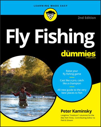 Фото - Peter Kaminsky Fly Fishing For Dummies peter economy managing for dummies