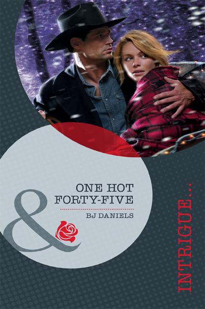 B.J. Daniels One Hot Forty-Five b j daniels one hot forty five