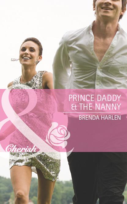 Фото - Brenda Harlen Prince Daddy & the Nanny michael mewshaw the lost prince
