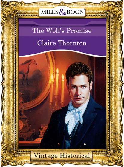 Фото - Claire Thornton The Wolf's Promise claire thornton the wolf s promise