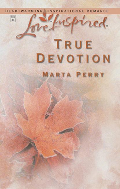 Фото - Marta Perry True Devotion susannah erwin wanted billionaire s wife