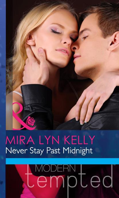 Mira Lyn Kelly Never Stay Past Midnight brad burton life business just got easier