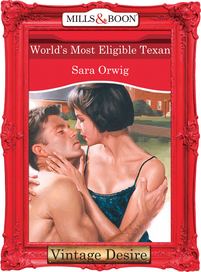 Фото - Sara Orwig World's Most Eligible Texan aaron swartz the boy who could change the world