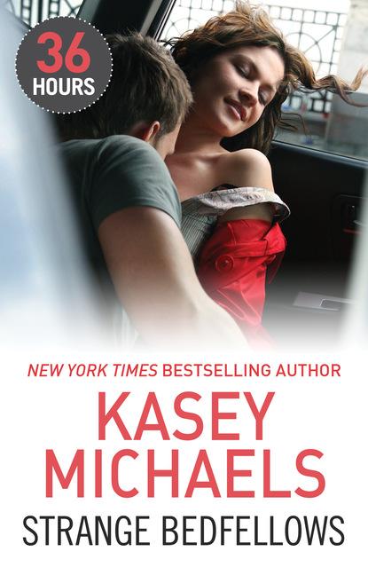 Kasey Michaels Strange Bedfellows недорого