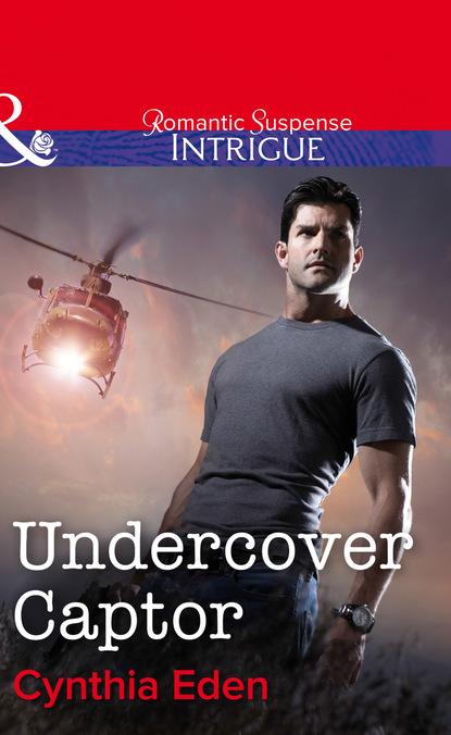 Cynthia Eden Undercover Captor недорого