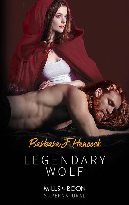 Barbara J. Hancock Legendary Wolf фото