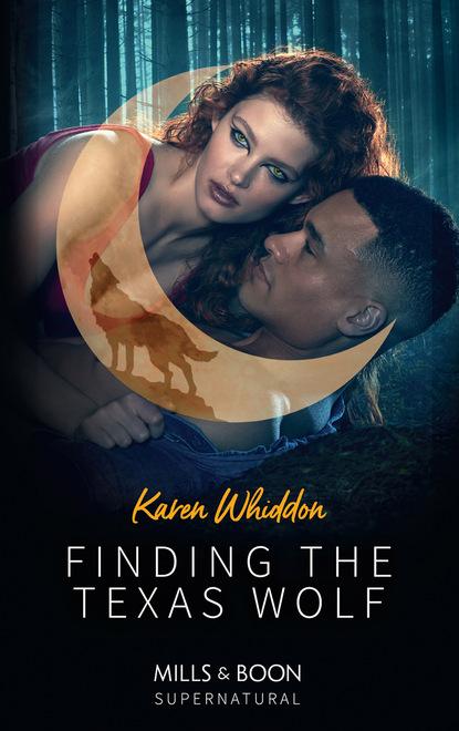 Karen Whiddon Finding The Texas Wolf karen whiddon her guardian shifter