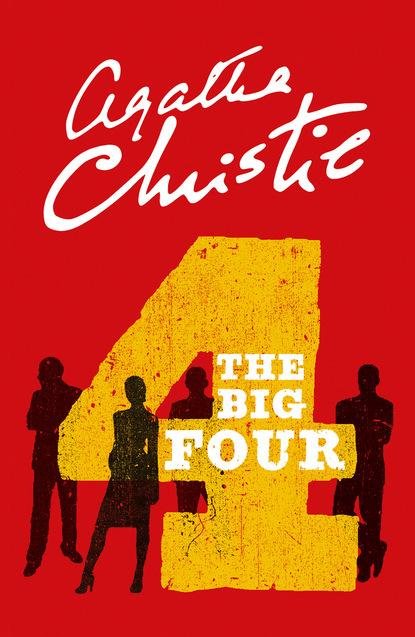 Agatha Christie The Big Four scott a ellington risking truth