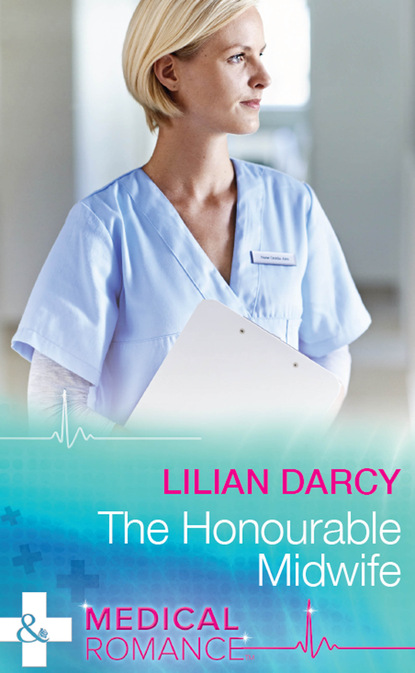Lilian Darcy The Honourable Midwife emma darcy the blind date bride