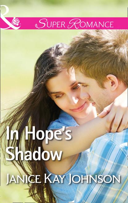 Фото - Janice Kay Johnson In Hope's Shadow janice johnson kay to love a cop