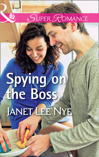 Janet Lee Nye Spying On The Boss laura caldwell a clean slate