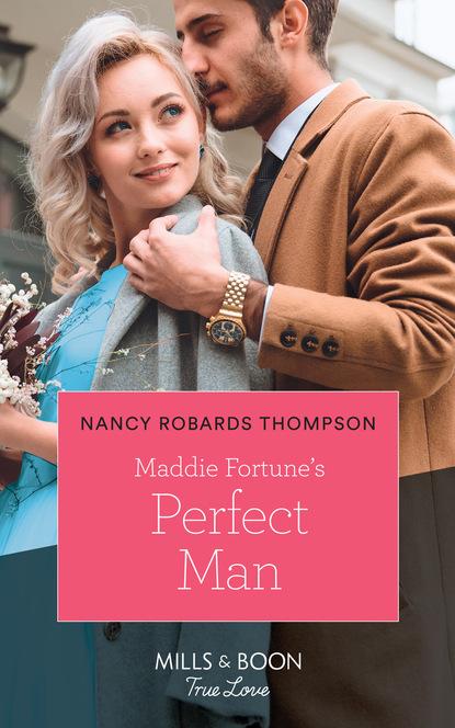 Фото - Nancy Robards Thompson Maddie Fortune's Perfect Man nancy robards thompson falling for fortune