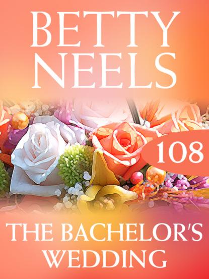Betty Neels The Bachelor's Wedding betty neels emma's wedding