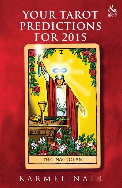 Karmel Nair Your Tarot Predictions for 2015 karmel nair your tarot predictions for 2015