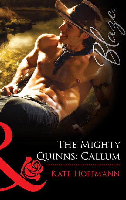 Kate Hoffmann The Mighty Quinns: Callum kate hoffmann the mighty quinns dermot