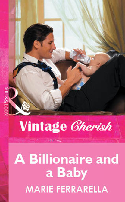 Фото - Marie Ferrarella A Billionaire and a Baby susannah erwin wanted billionaire s wife