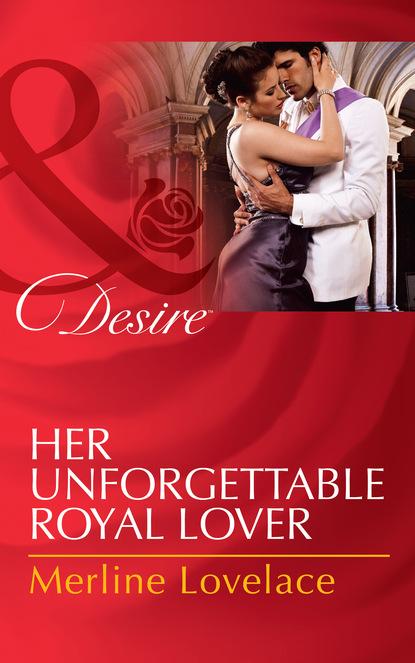 Merline Lovelace Her Unforgettable Royal Lover merline lovelace risky engagement
