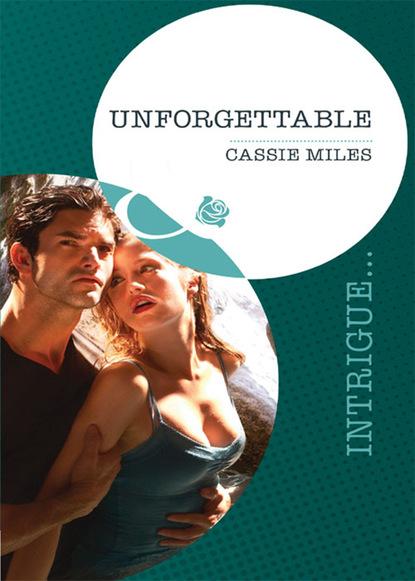 Cassie Miles Unforgettable недорого