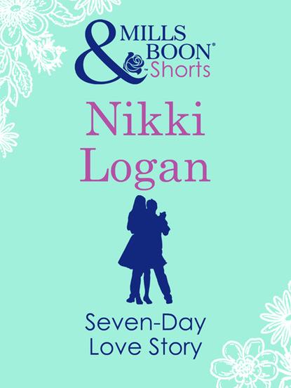 Фото - Nikki Logan Seven-Day Love Story nikki logan slow dance with the sheriff