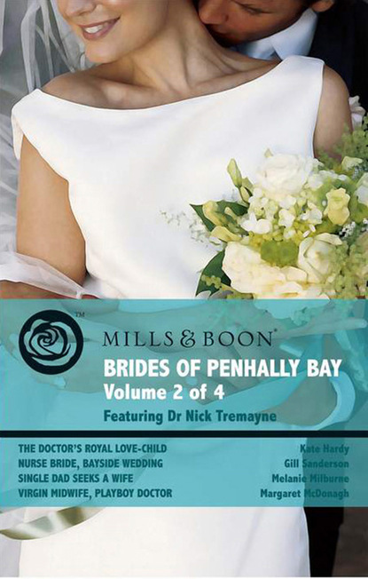 Brides of Penhally Bay - Vol 2