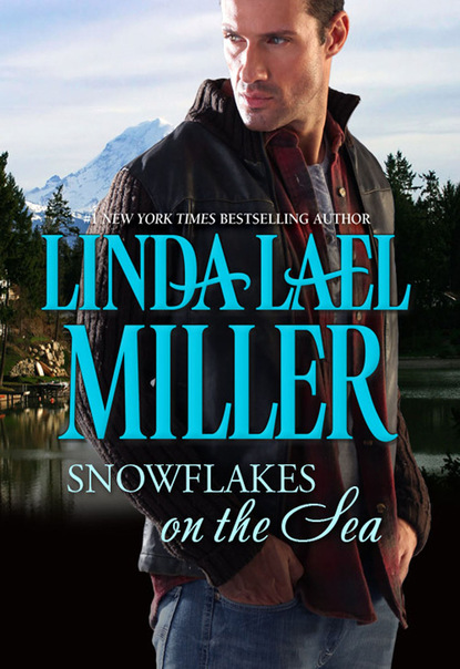 Linda Lael Miller Snowflakes on the Sea недорого