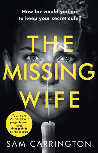 Фото - Sam Carrington The Missing Wife jane asher the longing a bestselling psychological thriller you won't be able to put down