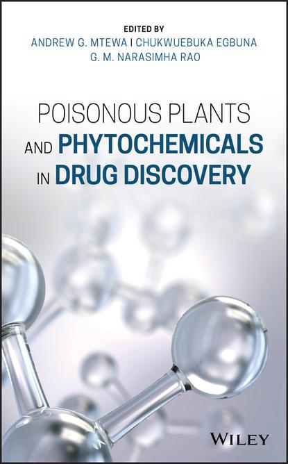 Группа авторов Poisonous Plants and Phytochemicals in Drug Discovery группа авторов biomarkers in drug discovery and development