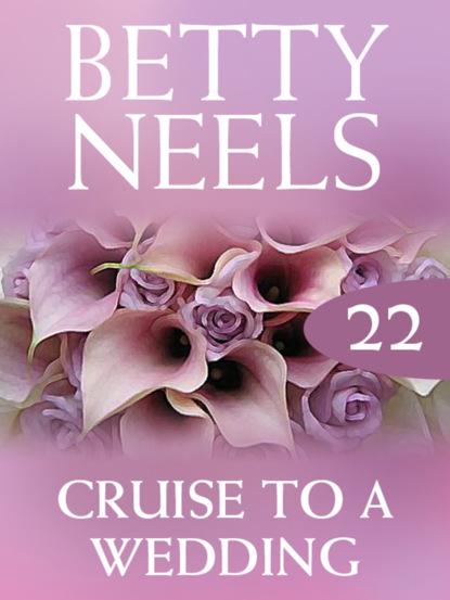 Betty Neels Cruise to a Wedding betty neels emma's wedding