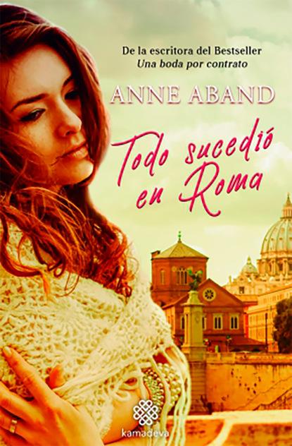 Anne Aband Todo sucedió en Roma недорого