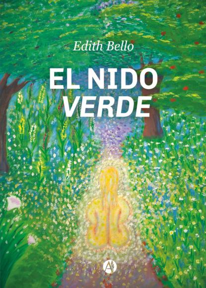 Edith Bello El nido verde фото