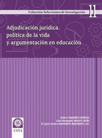 Фото - Dalia Carreño Dueñas Adjudicación jurídica política de la vida y argumentación en educación carlos rodrigues brandão la educación popular de ayer y de hoy