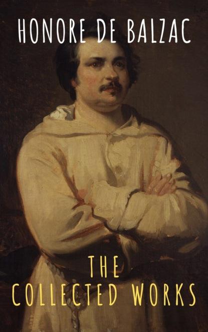 Фото - The griffin classics The Collected Works of Honore de Balzac youri veniaminovich kraskov the wonders of arithmetic from pierre simon de fermat
