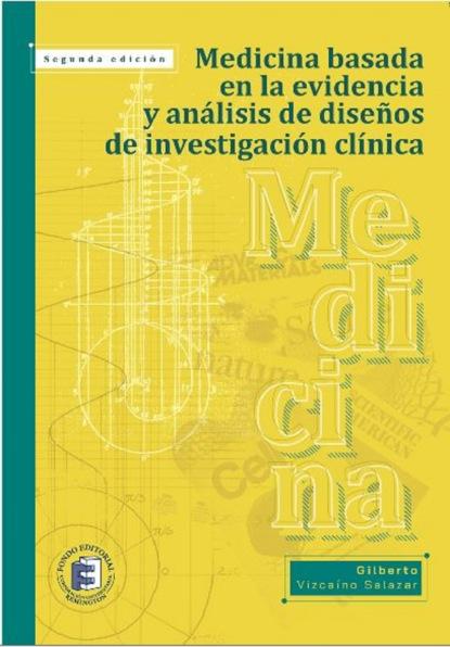 Фото - Gilberto Vizcaíno Salazar Medicina basada en la evidencia y análisis de diseños de investigación clínica grisel salazar rebolledo poderes y democracias
