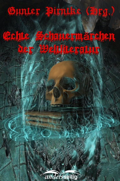 Группа авторов Echte Schauermärchen der Weltliteratur dirk greyson das herz des alphas