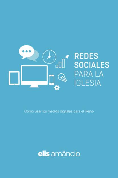 Elis Amâncio Redes Sociales para la Iglesia ariel bededetti marketing en redes sociales detrás de escena