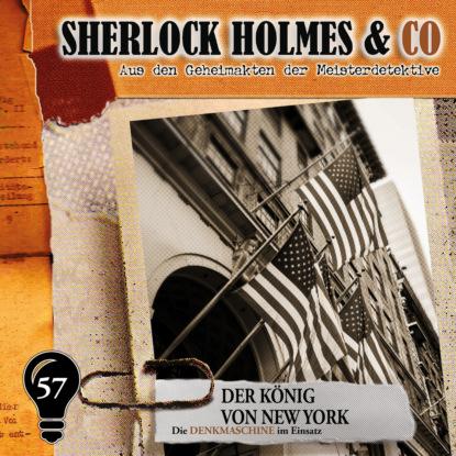 Фото - Markus Duschek Sherlock Holmes & Co, Folge 57: Der König von New York markus duschek gespenster krimi folge 4 der präparator