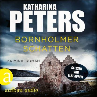 Katharina Peters Bornholmer Schatten - Sara Pirohl ermittelt, Band 1 (Ungekürzt) недорого
