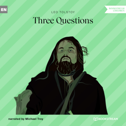Three Questions (Unabridged)