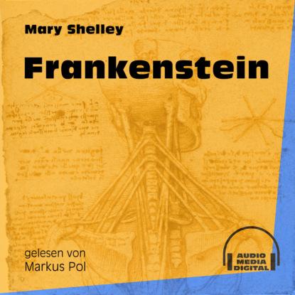 Mary Shelley Frankenstein (Ungekürzt) недорого