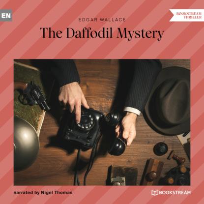 The Daffodil Mystery (Unabridged)