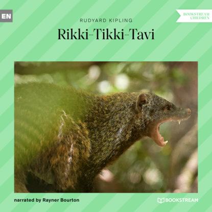 Редьярд Джозеф Киплинг Rikki-Tikki-Tavi (Unabridged) недорого
