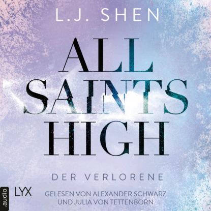 Фото - L. J. Shen Der Verlorene - All Saints High, Band 3 (Ungekürzt) helena hunting hot as ice heißkalt geküsst pucked band 3 ungekürzt