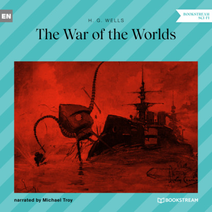 H. G. Wells The War of the Worlds (Unabridged) недорого