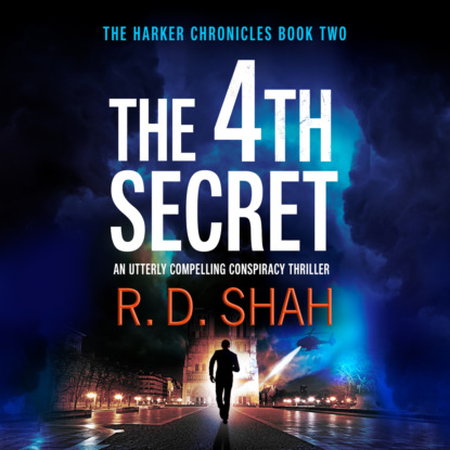 Фото - R.D. Shah The 4th Secret - The Harker Chronicles, Book 2 (Unabridged) amil shah our genetic destiny understanding the secret of life