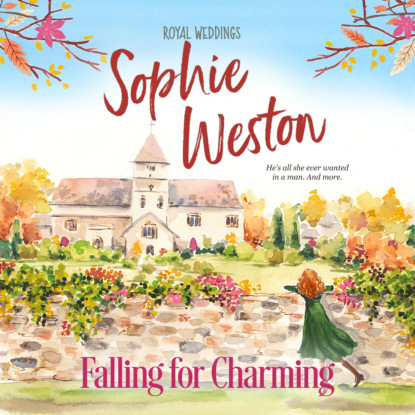 Sophie Weston Falling for Charming - Royal Weddings, Book 1 (Unabridged) sophie weston the duke s proposal