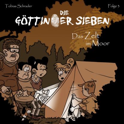 tobias block lager im bauwesen Tobias Schrader Die Göttinger Sieben, Folge 3: Das Zelt im Moor