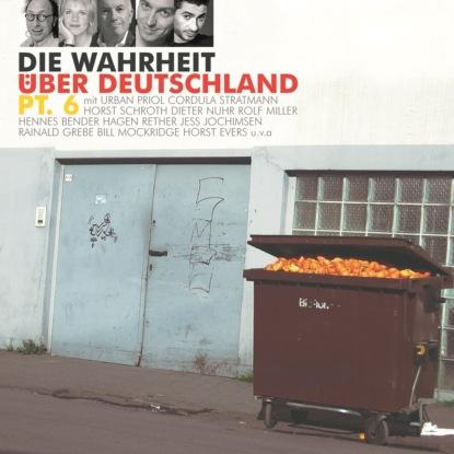 Diverse Autoren Die Wahrheit über Deutschland, Pt. 6 недорого